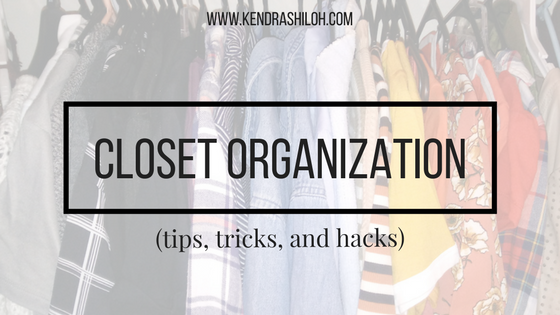 HOW TO: ORGANIZE YOURCLOSET