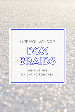 BOX BRAIDS: 5 TIPS ON HOW TO CARE FOR THEM