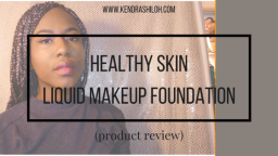 """PRODUCT REVIEW: """"HEALTHY SKIN"""" LIQUID MAKEUP FOUNDATION BY NEUTROGENA"""