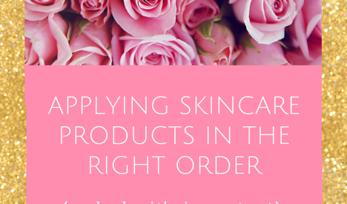 Applying Skincare Products in the Correct Order (and why it's important)|kendra shiloh