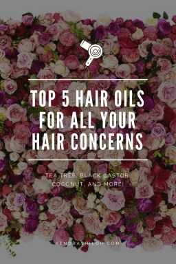 The Best Hair Oils For All Your Hair Concerns|kendra shiloh