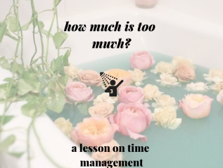 Self-Care: How Much is Too Much?|kendrashiloh